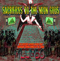 Sacrifices to the Neon Gods CD